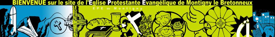 Bienvenue sur le site de l'Eglise Protestante Evangélique de Montigny le Bretonneux